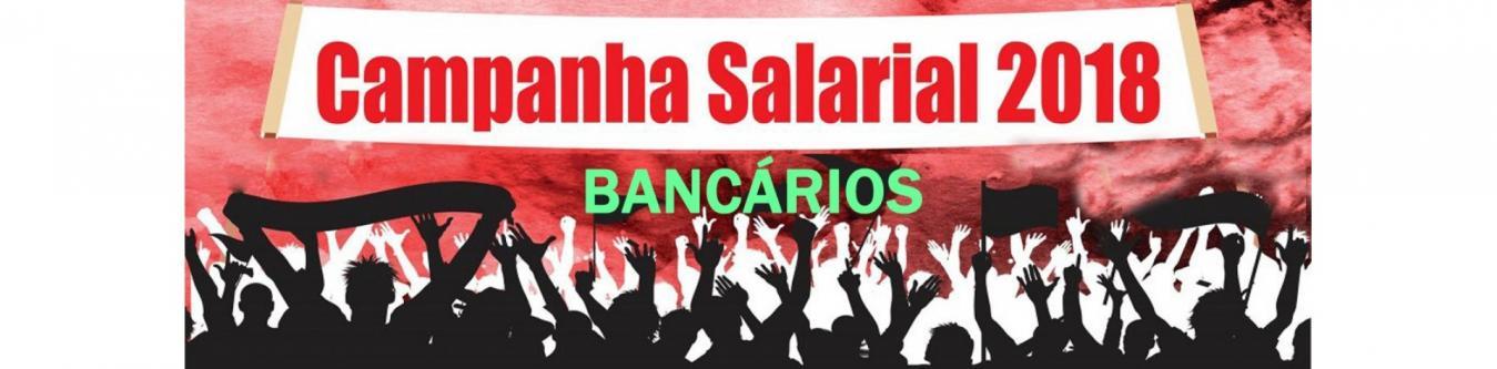 Campanha Salarial dos Bancários 2018