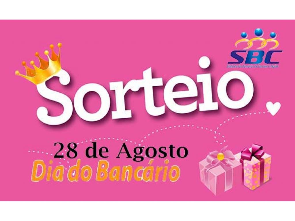 Sindicato de Cascavel vai sortear 15 prêmios para os associados no Dia do Bancário - Sorteio será no dia 27/08