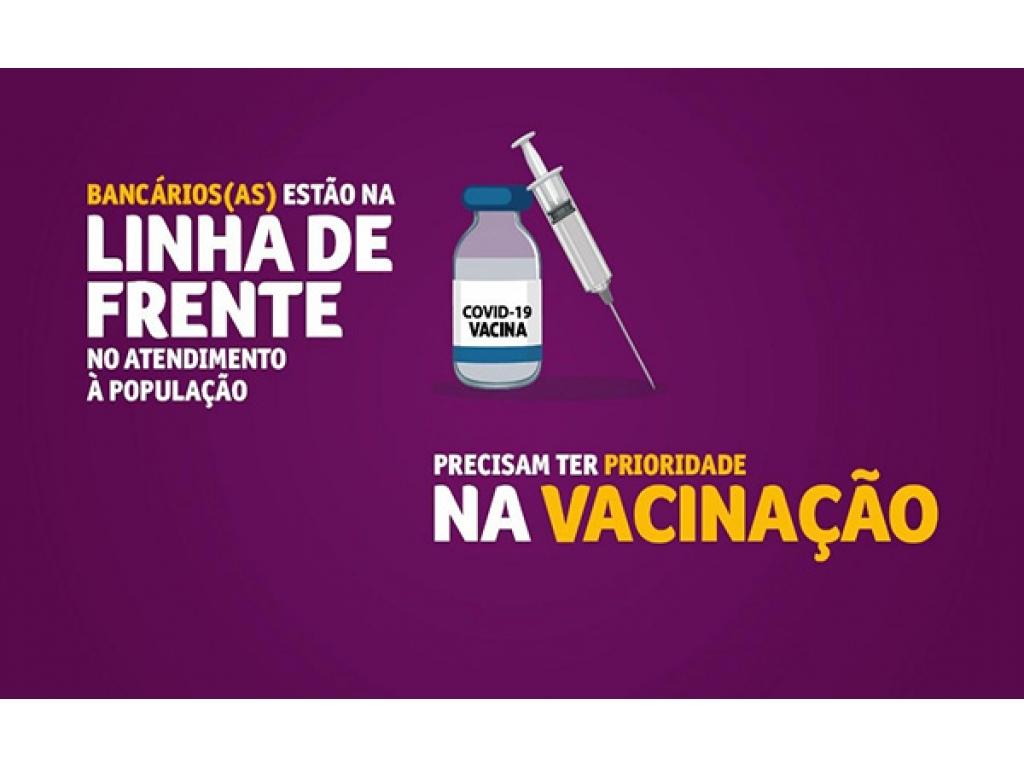 VACINA COVID-19: - 52 MUNICÍPIOS BRASILEIROS JÁ INCLUÍRAM BANCÁRIOS ENTRE OS GRUPOS PRIORITÁRIOS PARA VACINAÇÃO
