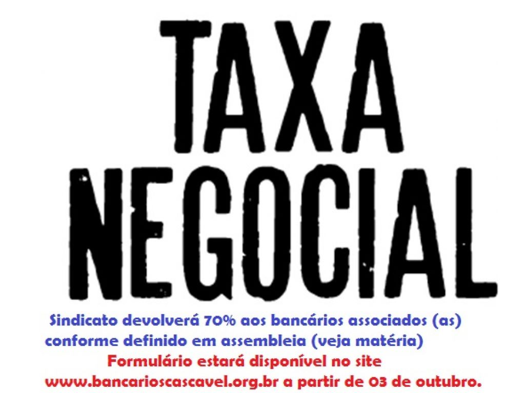 Sindicato devolverá 70% da Taxa Negocial aos associados