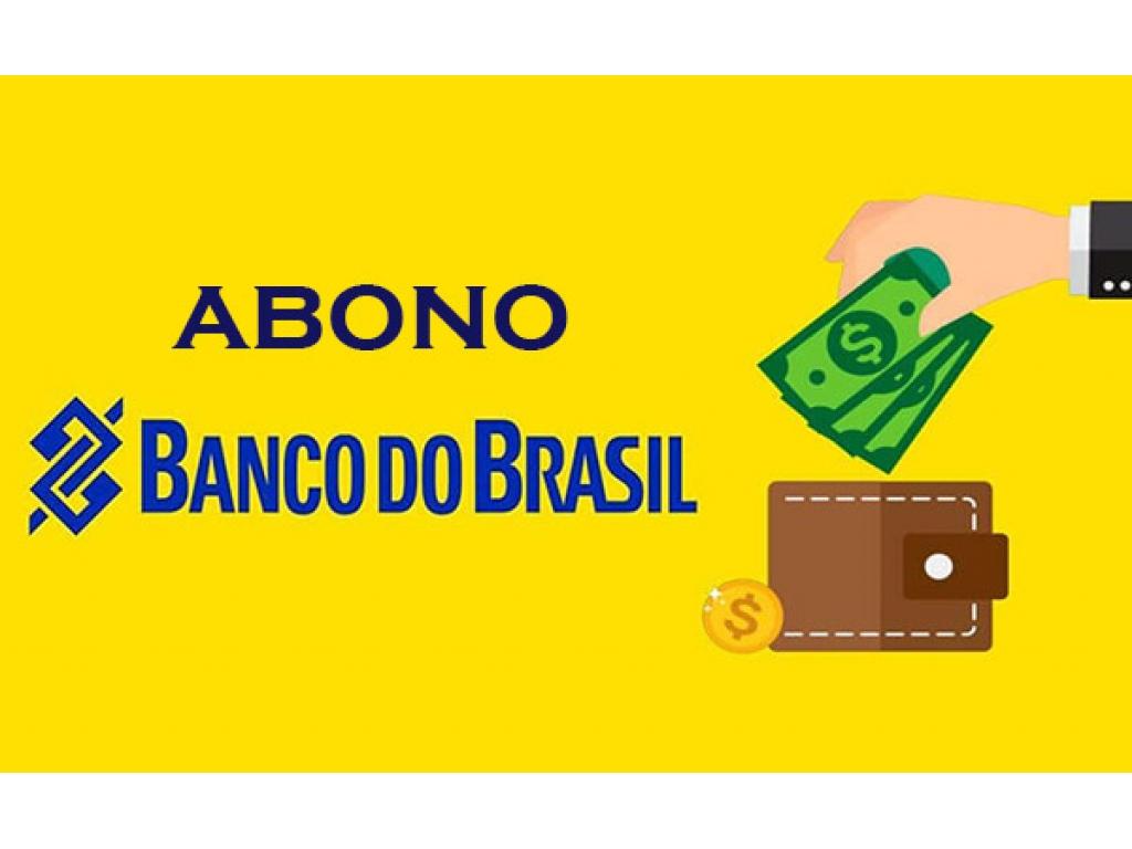 BANCO DO BRASIL VAI PAGAR ABONO DE R$ 2.000,00 DIA 20 (DOMINGO)